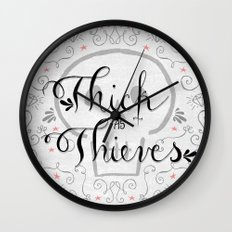 Thick as Thieves Wall Clock