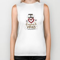 french fries Biker Tanks featuring I Love French Fries by Renee Leigh Stephenson