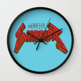 Warrior Not Worrier Wall Clock
