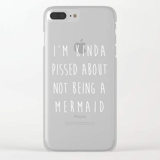 Not Being A Mermaid Funny Quote Clear iPhone Case