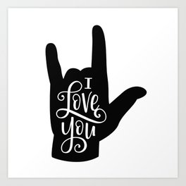 I Love You, Sign Language Art Print
