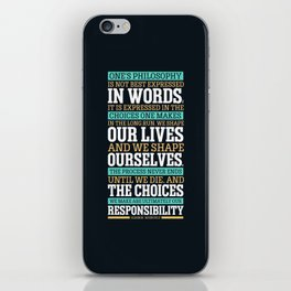 Lab No. 4 One's Philosophy Is Not Best Expressed Eleanor Roosevelt Life Inspirational Quote iPhone Skin
