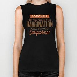 Imagination Will Get You Everywhere Biker Tank