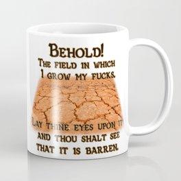 Barren field of fucks Coffee Mug