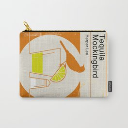 Tequila Mockingbird Carry-All Pouch