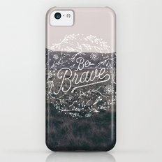 Be Brave Slim Case iPhone 5c