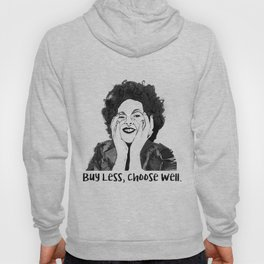 Buy Less Choose Well Hoody