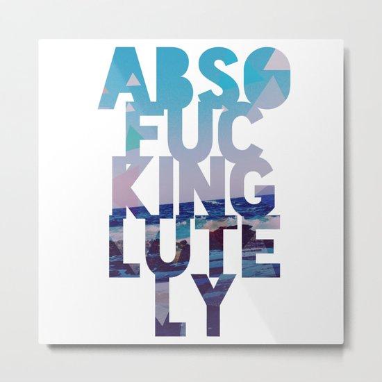 Abso....lutely! II Metal Print