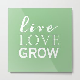 Live Love Grow - Mint Green and White Metal Print
