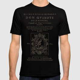 Cervantes. Don Quijote, 1605. T-shirt