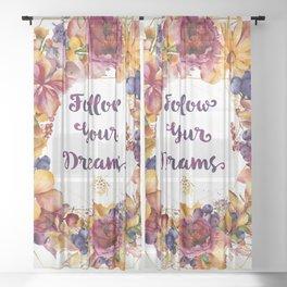 Follow Your Dreams Sheer Curtain