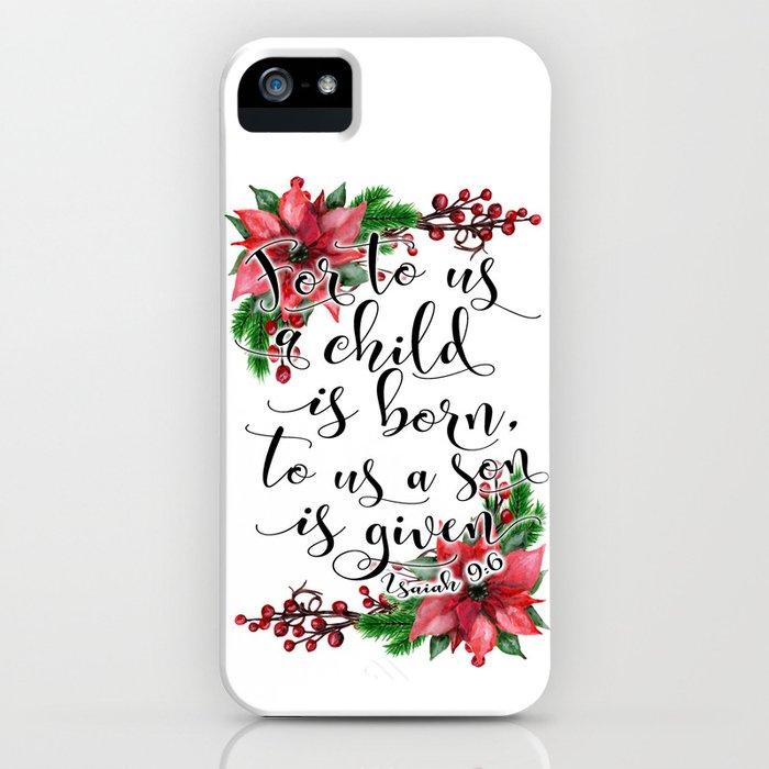 Christmas bible verse typography art Isaiah 9:6 HOLIDAZE iPhone Case
