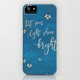 Let Your Light Shine Bright iPhone Case
