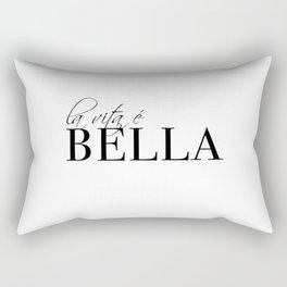 la vita e bella Rectangular Pillow