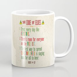 Buddy the Elf! The Code of Elves Coffee Mug