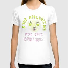 Stop apologizing for your emotions White SMALL Womens Fitted Tee