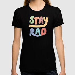 Stay Rad colors T-shirt