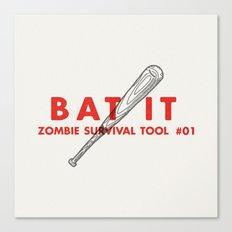 Bat it - Zombie Survival Tools Canvas Print