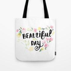 Beautiful Day Tote Bag