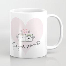 Find your sereni-tea Coffee Mug