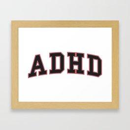 ADHD University Framed Art Print