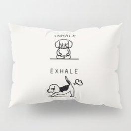 Inhale Exhale Beagle Pillow Sham