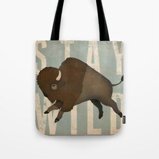 Buffalo Bison Stay Wild Tote Bag