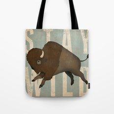 Buffalo Bison Stay Wild Tote Bag