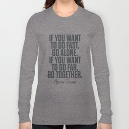 African proverb, wise quote on wisdom, inspirational sayings, motivational sentence Long Sleeve T-shirt