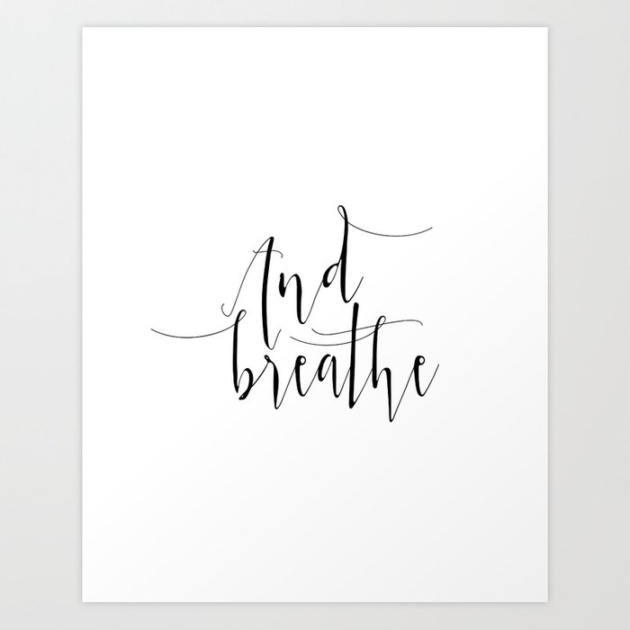 graphic regarding Yoga Printable named Yoga Print And Breathe Yoga Presents Meditation Space Chill out Quotation Unwind Print Leisure Present Printable Artwork Print as a result of milos955