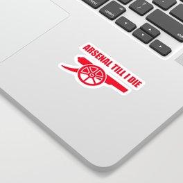 Arsenal Till I Die Sticker