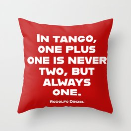 In Tango One Plus One is Always One Throw Pillow