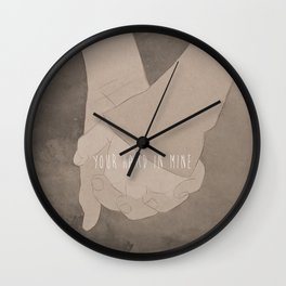 Your Hand In Mine. Wall Clock