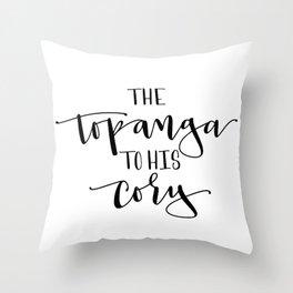 The Topanga To His Cory Throw Pillow
