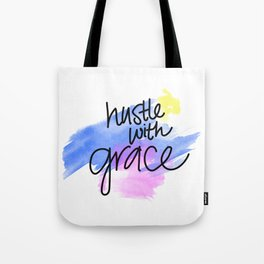 Hustle With Grace Tote Bag