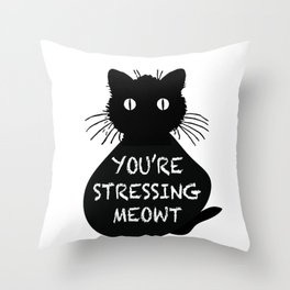 Stressing Meowt Throw Pillow