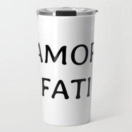 AMOR FATI Travel Mug