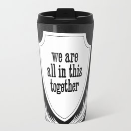 In it together sign Travel Mug
