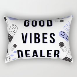 Good Vibes Dealer 24/7 Chiller Rectangular Pillow