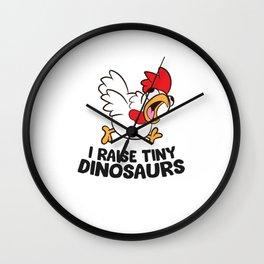 I Raise Tiny Dinosaurs Cute Cartoon Chickens Wall Clock