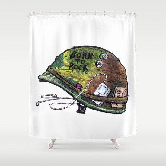 """Born to Rock"" by Cap Blackard Shower Curtain"