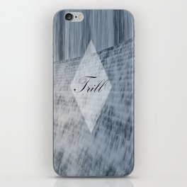 Trill Water Wall iPhone Skin