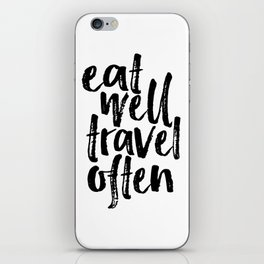 Eat Well Travel Often Print Printable Wall Art Travel quote Life Quotes Modern Wall Art Motivational iPhone Skin