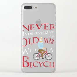 Mens Never Underestimate An Old Man With A Bicycle Gift Grandpas Clear iPhone Case