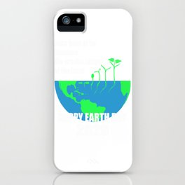 Always Preserve us - Happy Earth Day 2020 iPhone Case