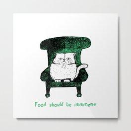 Food should be Imminent (Green) Metal Print