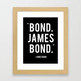 Bond James Bond Quote Framed Art Print