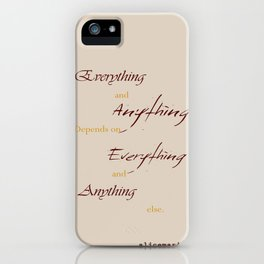 Everything Anything iPhone Case
