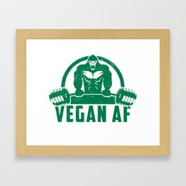 Vegan AF Muscle Gorilla - Funny Workout Quote Gift Framed Art Print