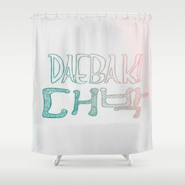 Awesome! Daebak! Shower Curtain